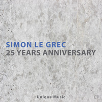 Simon Le Grec - 25 Years Anniversary (Unique Music)