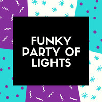Varios Artistas - Funky Party of Lights