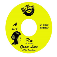 Grace Love and the True Loves - Fire