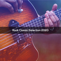 Various Artists - ROCK CLASSIC SELECTION 2020