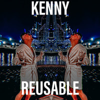 Kenny - Reusable (Explicit)