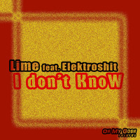 Lime - I don't Know