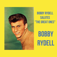 "Bobby Rydell - Bobby Rydell Salutes ""The Great Ones"""