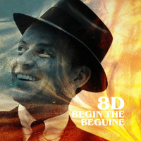 Frank Sinatra - Begin the Beguine (8D)