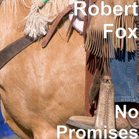 Robert Fox - No Promises
