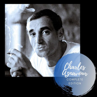 Charles Aznavour - Complete Edition