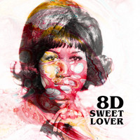 Aretha Franklin - Sweet Lover (8D)