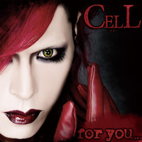 Cell - For You... (Explicit)