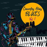 Various Artists - Cuantos Años Blues, Vol. 1