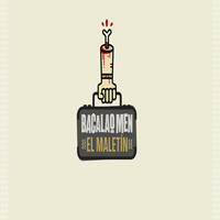 Bacalao Men - El Maletin