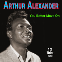 Arthur Alexander - Arthur Alexander - You Better Move On (1962)