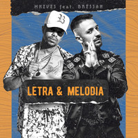 Urbano featuring Mc MNeves and Bressan - Letra & Melodia (Explicit)