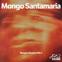 Mongo Santamaría - Mongo's Greatest Hits 2