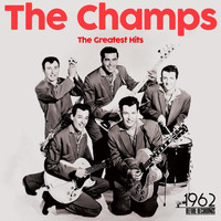 The Champs - The Greatest Hits