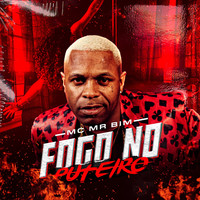 Mc Mr Bim - Fogo No Puteiro (Explicit)