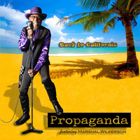 Propaganda - Back to California