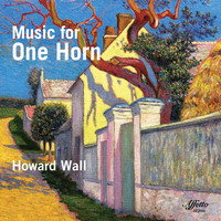 Howard Wall - Music for One Horn