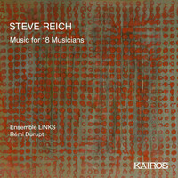 Ensemble Links - Steve Reich: Music for 18 Musicians