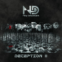 New Disorder - Deception II