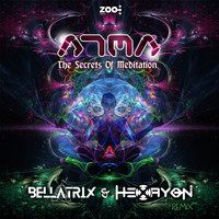 Atma - The Secrets of Meditation (Bellatrix & Hexayon Remix)
