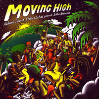 Elkin Robinson, Tom Spirals, Ashanti Selah and El Gran Latido - Moving High