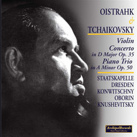 David Oistrakh - Oistrakh and Tchaikovsky