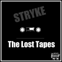 Stryke - The Lost Tapes (Explicit)