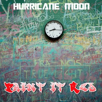 Hurricane Moon / - Paint it Red