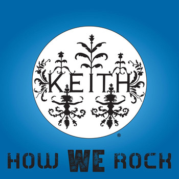 Keith - How We Rock