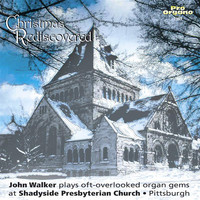 John Walker - Christmas Rediscovered