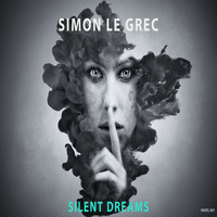 Simon Le Grec - Silent Dreams