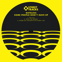 Dateless - Some People Don't Have EP