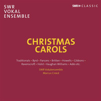 SWR Vokalensemble / Marcus Creed - Christmas Carols