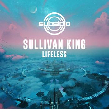 Sullivan King - Lifeless (Explicit)