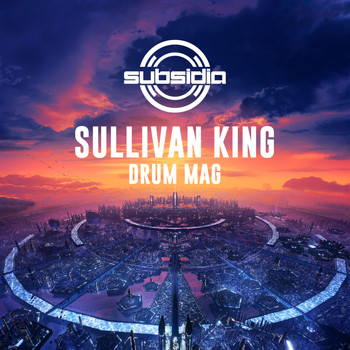 Sullivan King - Drum Mag (Explicit)