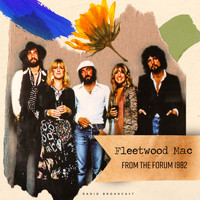 Fleetwood Mac - From The Forum 1982 (live)
