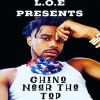 Chino - Near the Top (Explicit)