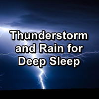 Sleep - Thunderstorm and Rain for Deep Sleep