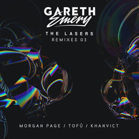 Gareth Emery - THE LASERS (Remixes 03)