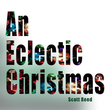 Scott Reed - An Eclectic Christmas