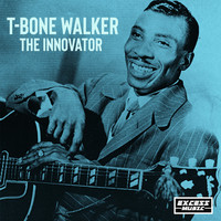 T-Bone Walker - The Innovator