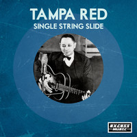 Tampa Red - Single String Slide