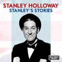 Stanley Holloway - Stanley's Stories