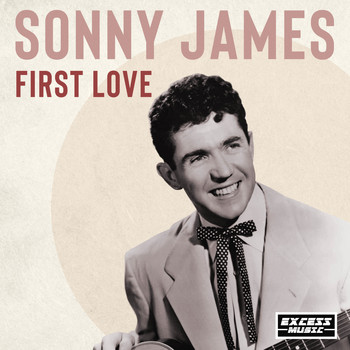 Sonny James - First Love