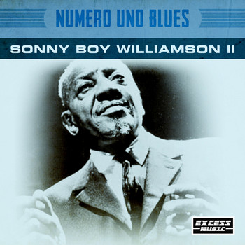 Sonny Boy Williamson - Numero Uno Blues