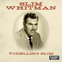 Slim Whitman - Yodelling Slim