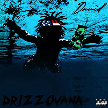 David - Drizzovana (Explicit)