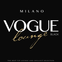 Various Artists - Milano Vogue Lounge (Black Edition)