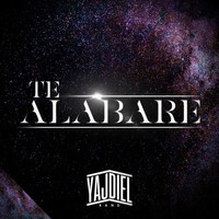 Yajdiel Band - Te Alabaré