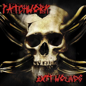Patchwork - Exit Wounds